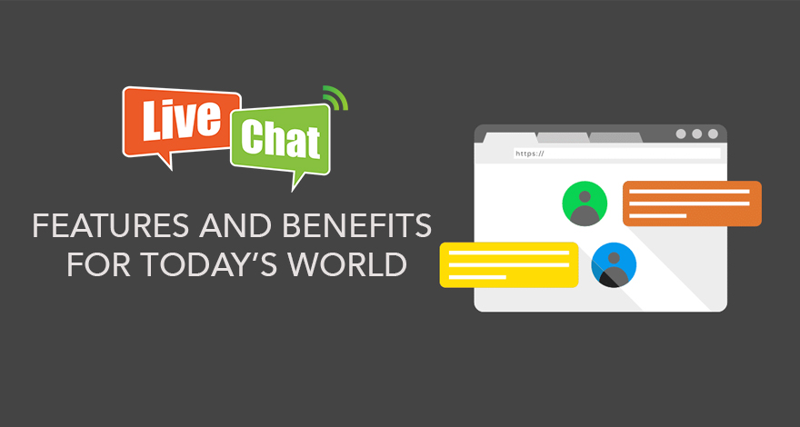 What is Live Chat - Its Features and Benefits for today's World 2