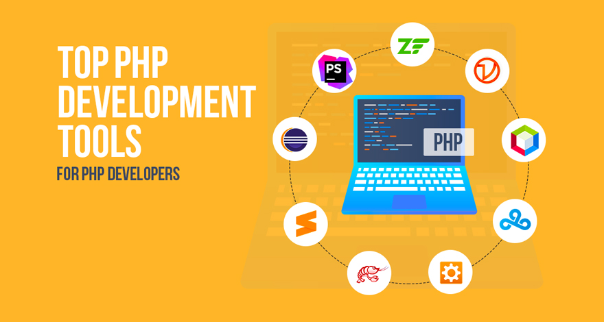 15 Best PHP Development Tools That Every Developer Must Explore 2